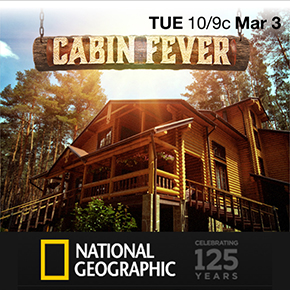 NationalGeographicCabinFever